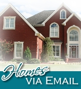 Don't miss your DREAM Home-E-mail Alerts